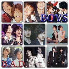 B.A.D. BOYS プリ画像