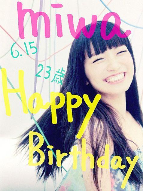 miwa happybirthdayの画像(プリ画像)