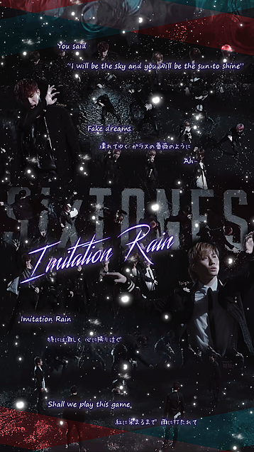 自作|SixTONES - Imitation Rainの画像(プリ画像)