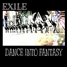 DANCE INTO FANTASY / EXILE  プリ画像