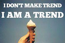 I AM A TRENDの画像(Trendに関連した画像)