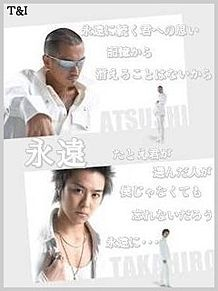 EXILE ATSUSHI,TAKAHIRO プリ画像