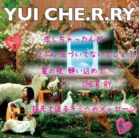 CHE.R.RY  YUI