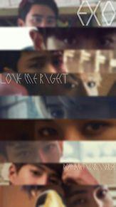 LOVE ME RIGHT / EXO プリ画像