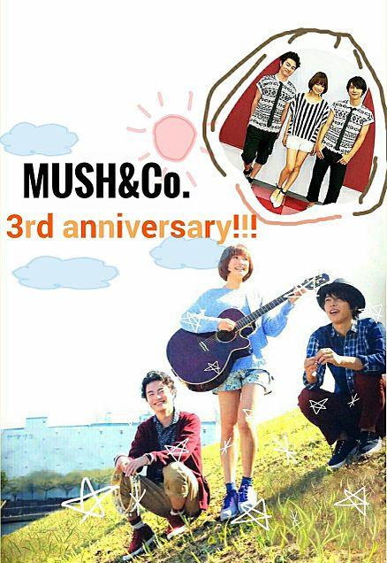 MUSH&Co. 3rd anniversaryの画像(プリ画像)
