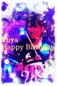 Yuya Happy birthday プリ画像