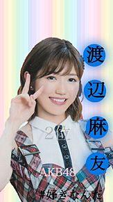 。゜#好きなんだ 渡辺麻友壁紙 。゜の画像(チームBに関連した画像)