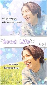 \ Good Life / プリ画像