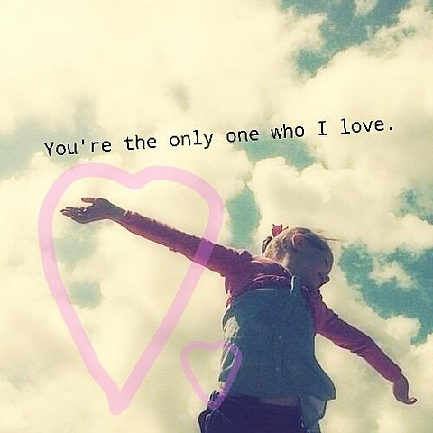 You're the only one who I love.の画像(プリ画像)
